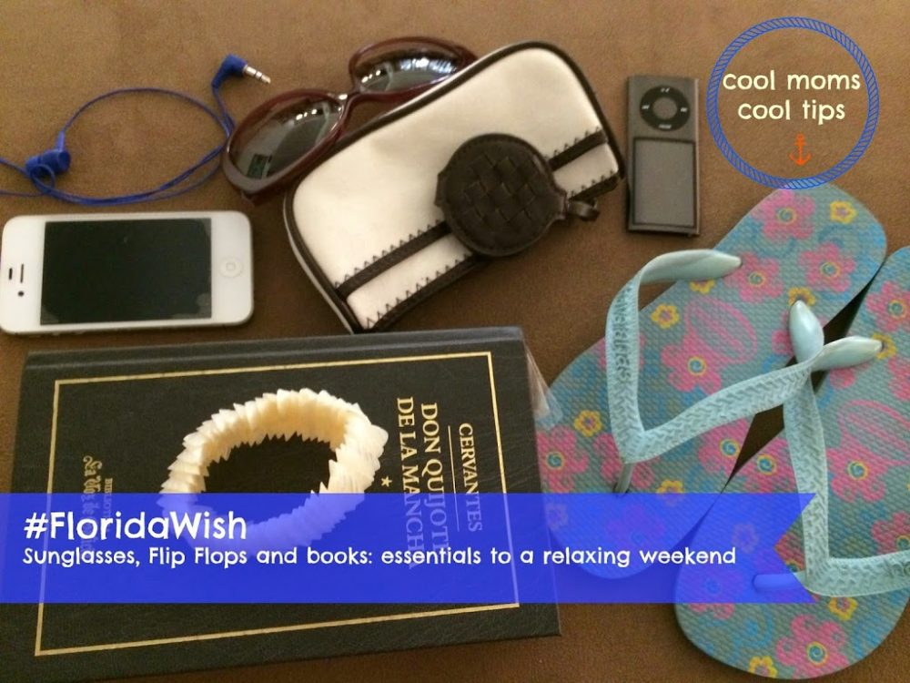 #Florida Wish – Sunglasses, Flip Flops and A Book: Time to Relax and Unwind this Summer