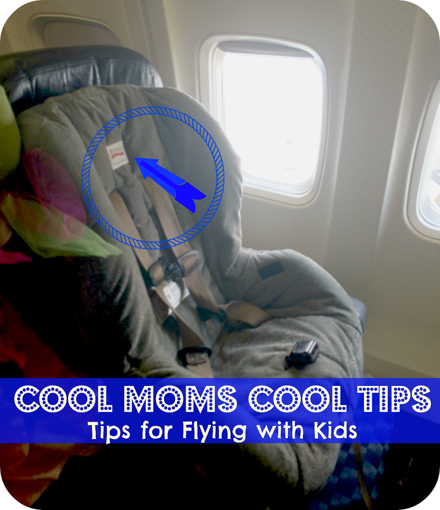 cool moms cool tips #summerconbritax tips for flying with children car  seat on the plane