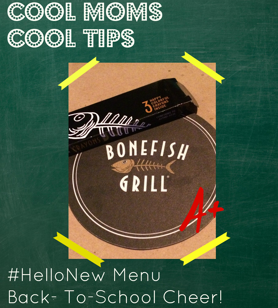 cool moms cool tips bonefish grill back to school