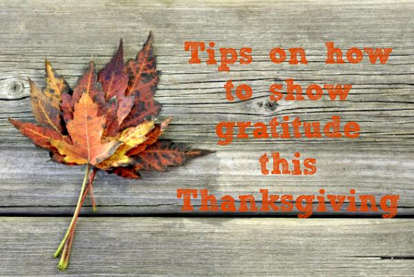 Ways to Show Gratitude This Thanksgiving
