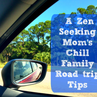 zen mom chill road trip tips
