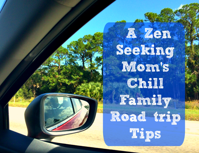 Chill Family Road Trip Tips