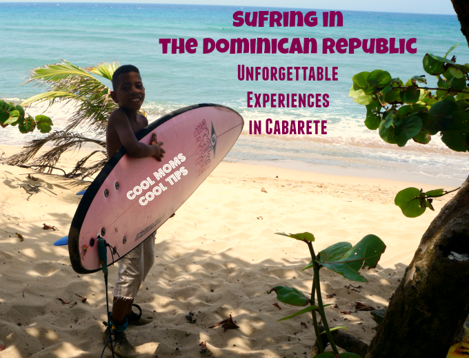 Surfing in the Dominican Republic-Unforgettable Cabarete