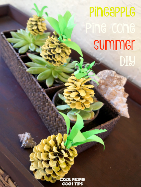 A Tropical Pineapple Summer Featuring The Pineapple Pine Cone DIY