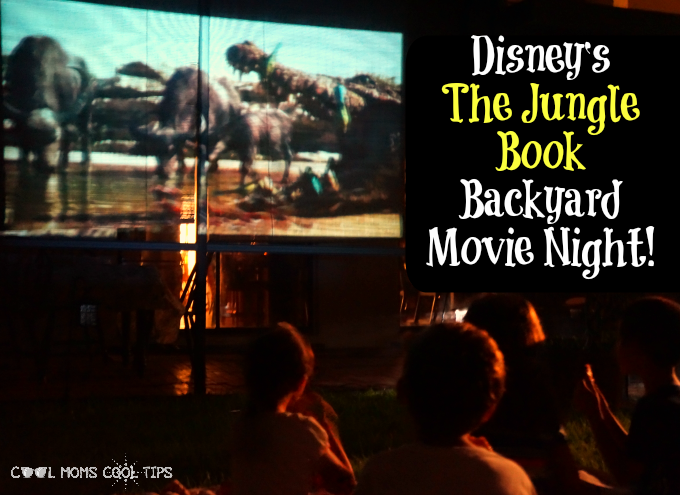 Disney's The Jungle Book Backyard Movie Night #JungleBook