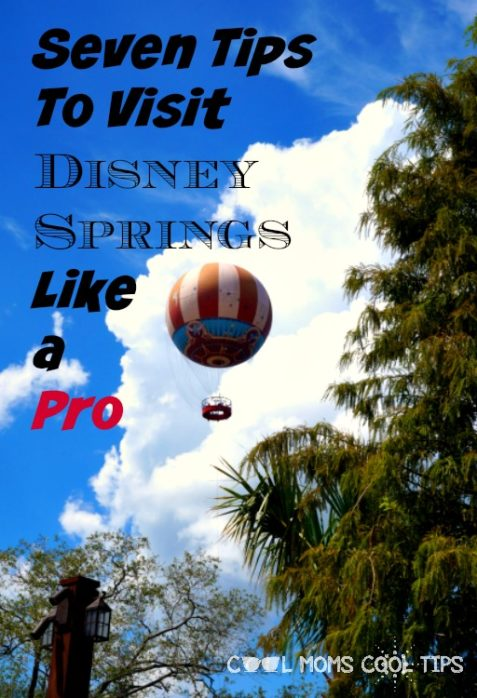 seven-tips-to-visit-disney-springs-like-a-pro-cool-moms-cool-tips