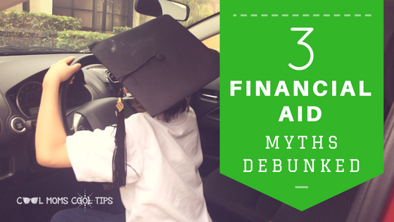 Three College Financial Aid Myths Debunked #PayingForCollege
