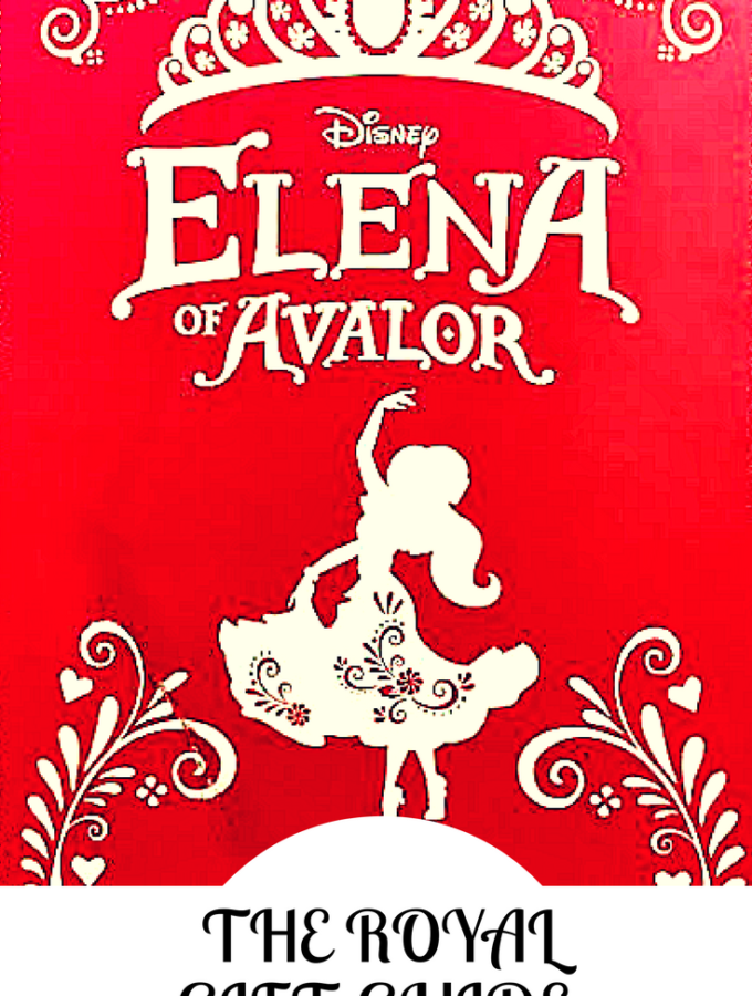 The Royal Elena of Avalor Gift Guide #elenaofavalor #giftguide