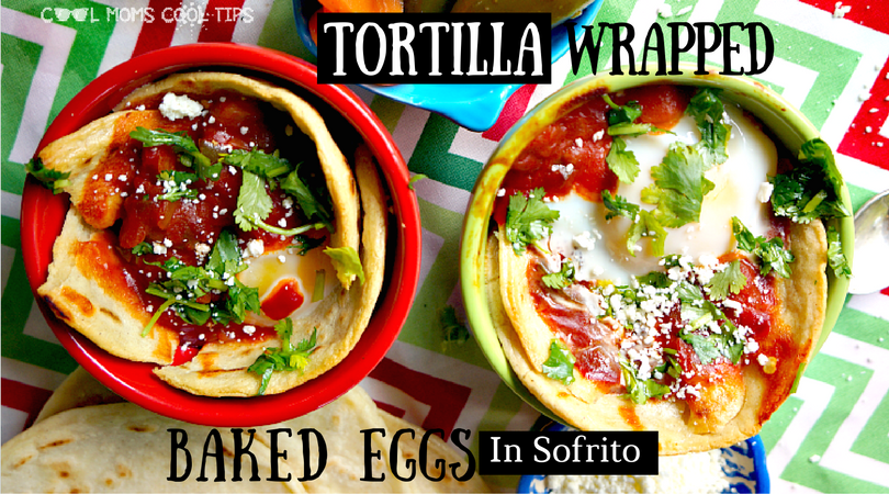 tortilla-wrapped-baked-eggs-in-sofrito-tittle-cool-moms-cool-tips