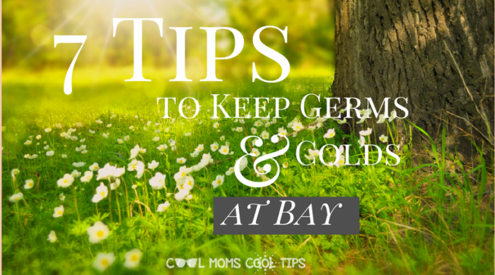 enjoy the season with these seven tips that help keep germs and colds at bay! are you ready?