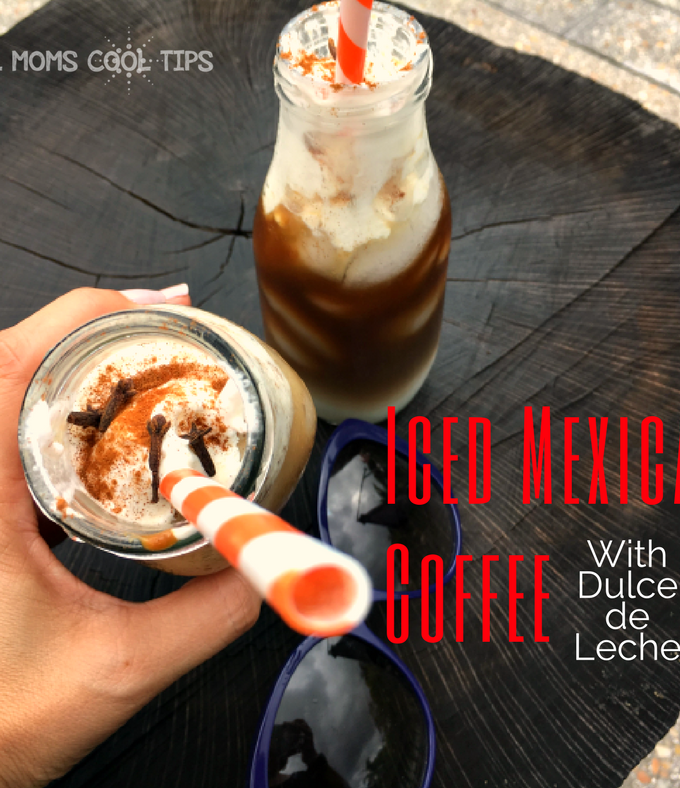 Creating Your Own Summer Coffee Drink: Easy Iced Mexican Coffee With Dulce de Leche Recipe