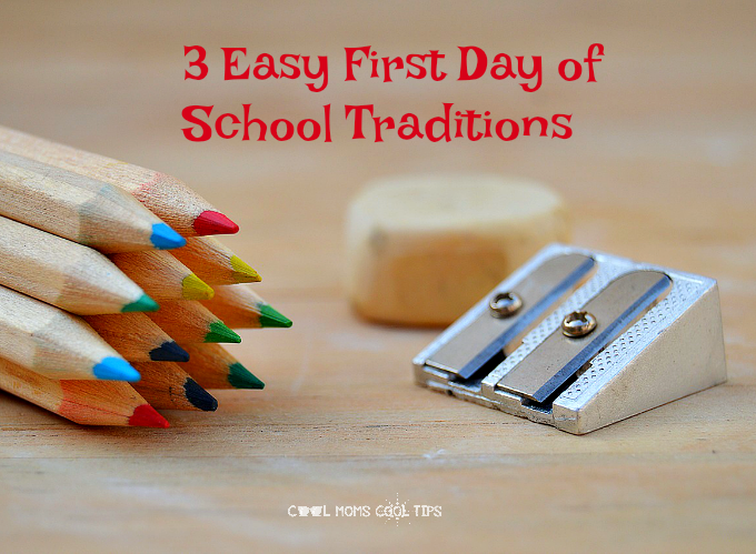 3 Easy First Day of School Traditions