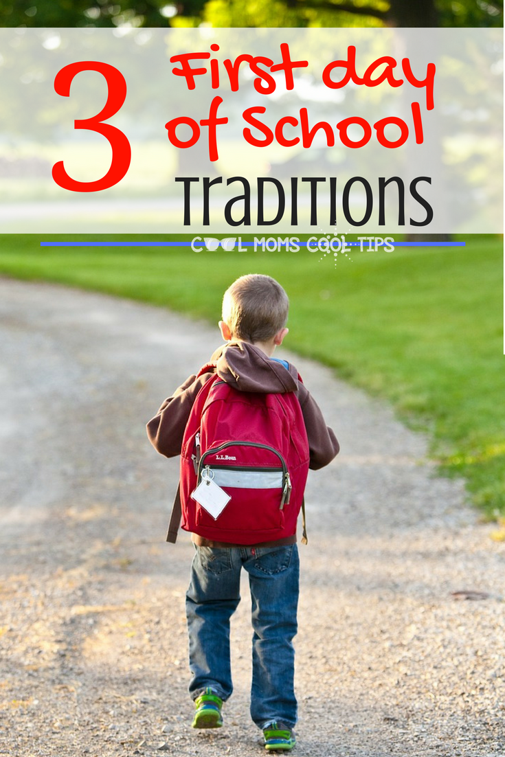 3 easy first day of back to school Traditions