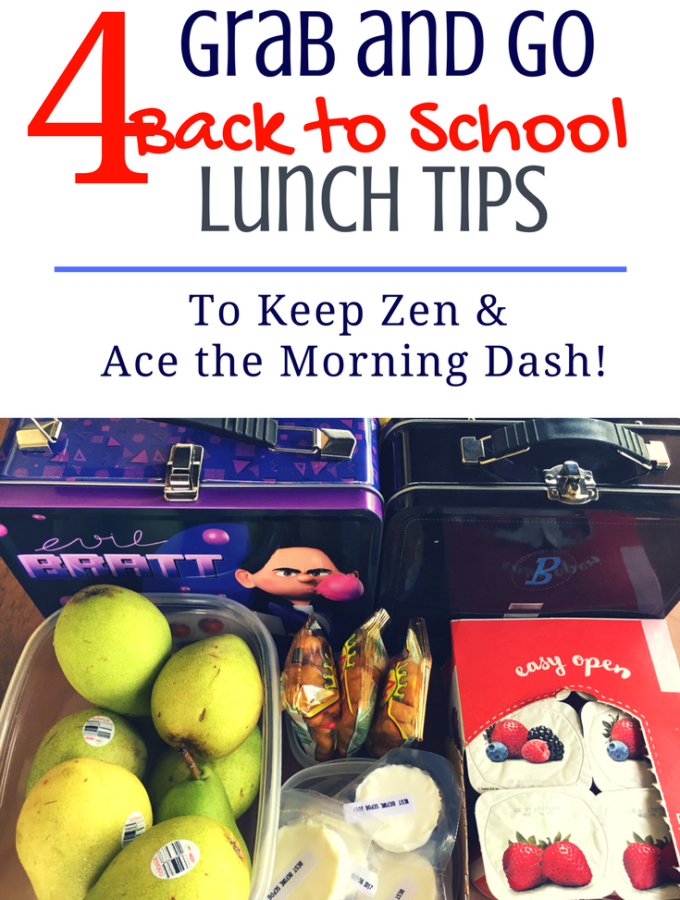 4 Grab and Go Back to School Lunch Tips For a Zen Start