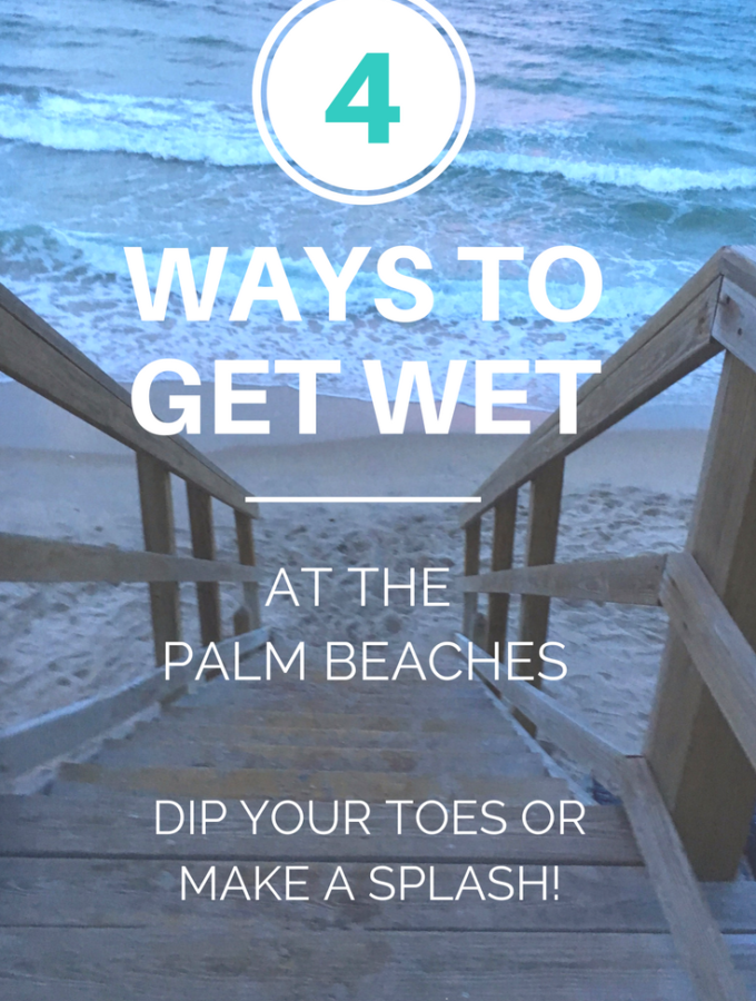 Four Ways to Get Wet in the Palm Beaches