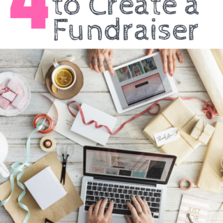 Four Easy Steps to Create a Fundraiser- Help Others And Feed Your Passion