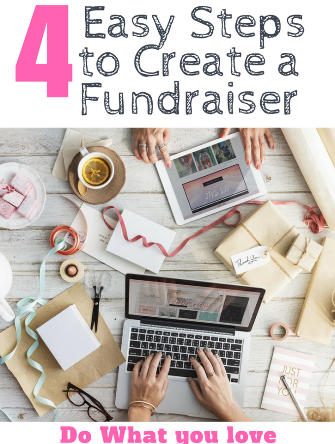Four Easy Steps to Create a Fundraiser: Help Others And Feed Your Passion