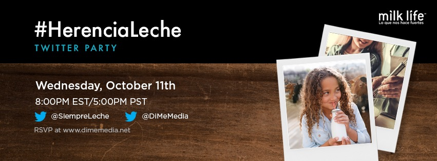 Come Party With Us at #HerenciaLeche Twitter Party on 10/11