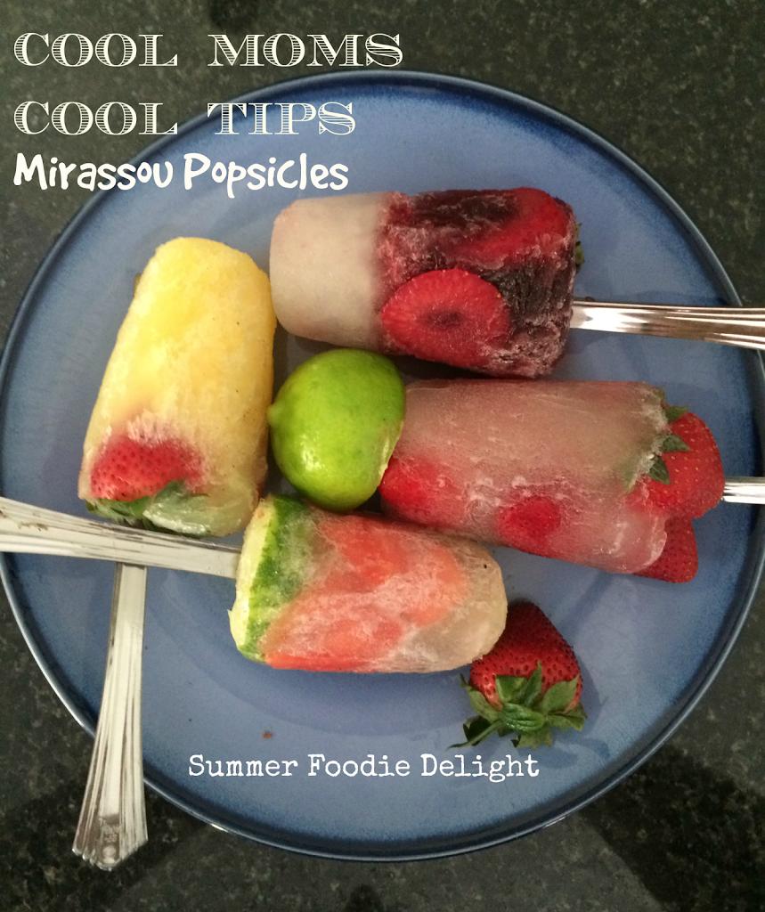 cool moms cool tips Mirassou popsicle recipies