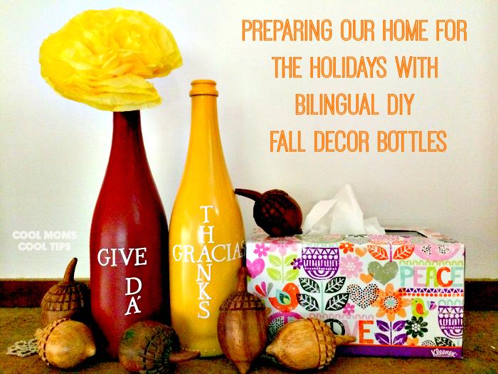 Thanksgiving-Bilingual-DIY-Fall-Decor-Bottles-cool-moms-cool-tips #ad #holidaysconfamilia