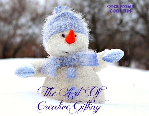 The Art Of Creative Gifting-cool-moms-cool-tips #ad