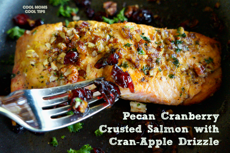 pecan cranberry crusted salmon with cran apple drizzle cool moms cool tips #ad