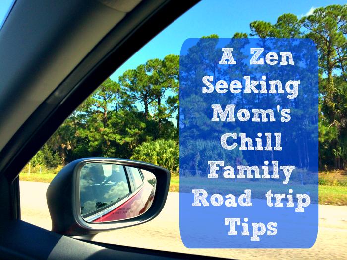 zen mom chill road trip tips