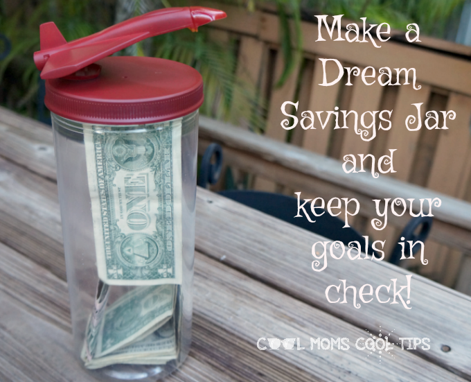 make-a-dream-savings-jar-cool-moms-cool-tips