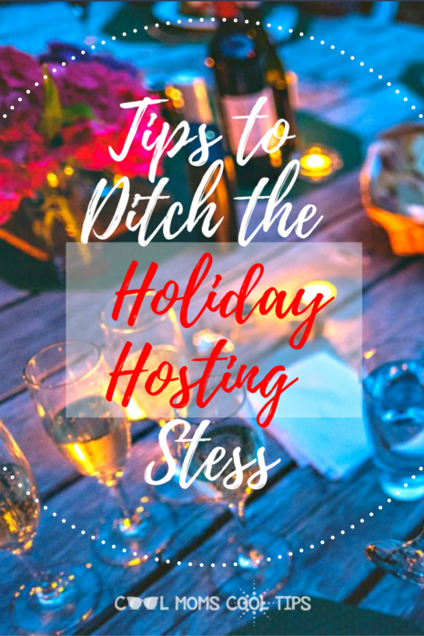 Be the coolest most relaxed holiday host this season with fool proof easy tips that will allow you to enjoy your party and have fun! Get these tips to ditch the holiday hosting stress!