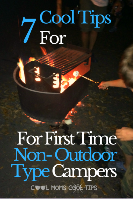 Never gone camping? Not an outdoor type? we have seven tips to get you started on your next camping adventure