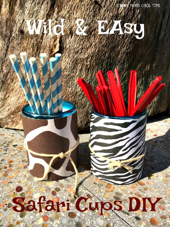 safari cups diy cool moms cool tips