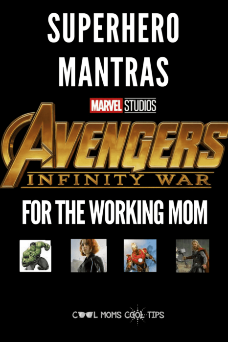 get some marvel motivation and inspiration. we have superhero mantras mottos and catchphrases for the working mom