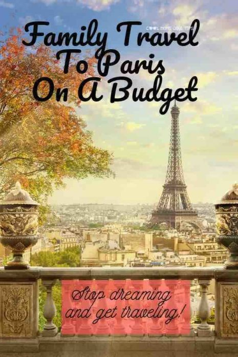 family-travel-to-paris-on-a-budget-cool-moms-cool-tips
