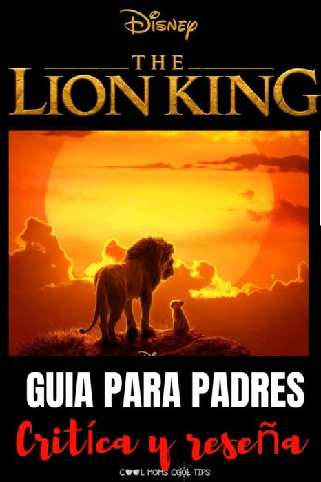 Disney-The-Lion-King-critica-y-guia-para-padres-cool-moms-cool-tips