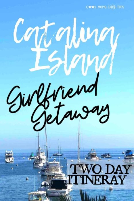 Catalina-island-two-day-getaway-cool-moms-cool-tips