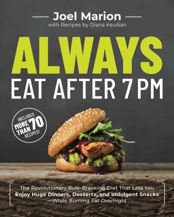 Always Eat After 7pm book