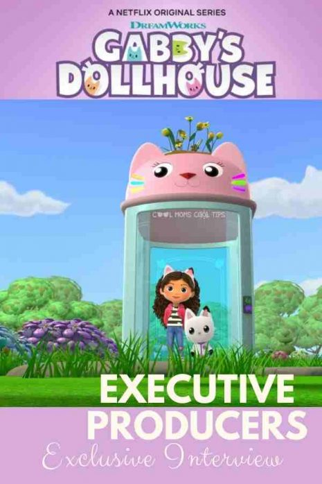 Gabby's Dollhouse Series producers-interview-cool-moms-cool-tips-min