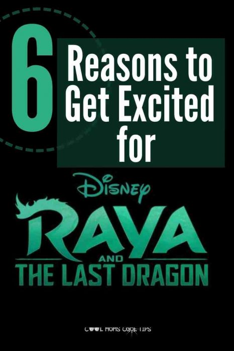 Get excited for Disney Raya and the last Dragon-cool-moms-cool-tips