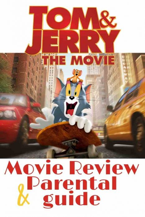tom and jerry the movie -Movie-Review-and-parental-guide-cool-moms-cool-tips
