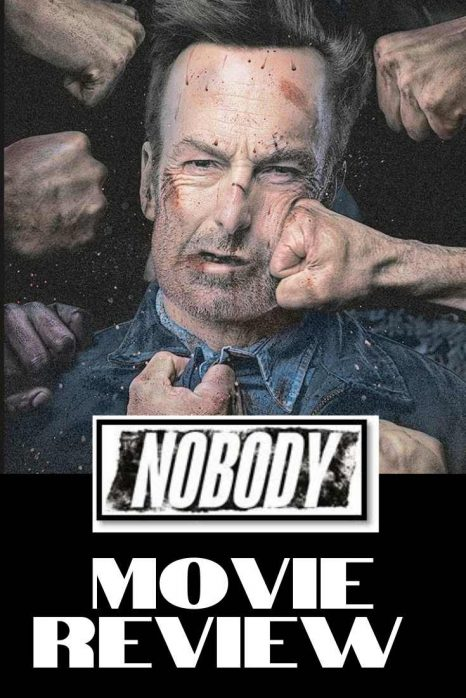 Nobody Movie Review_ cool moms cool tips