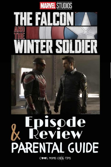 The Falcon and The Winter Soldier Parent Guide-cool-moms-cool-tips