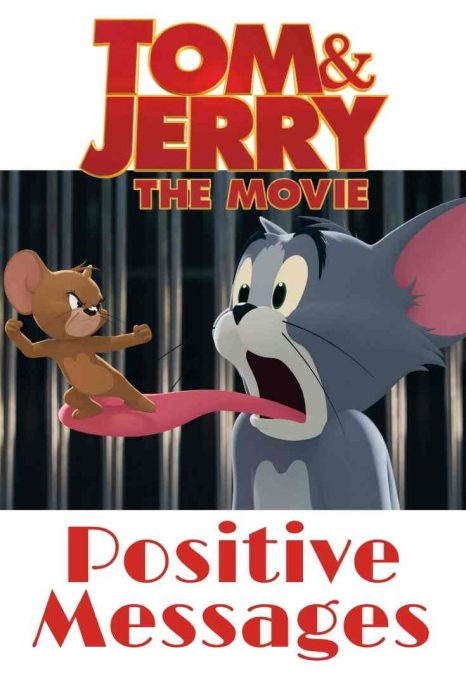 tom and jerry the movie -positive-messages-cool-moms-cool-tips