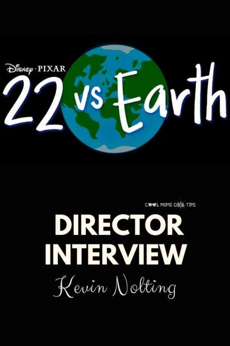 22 vs earth director interview-cool-moms-cool-tips