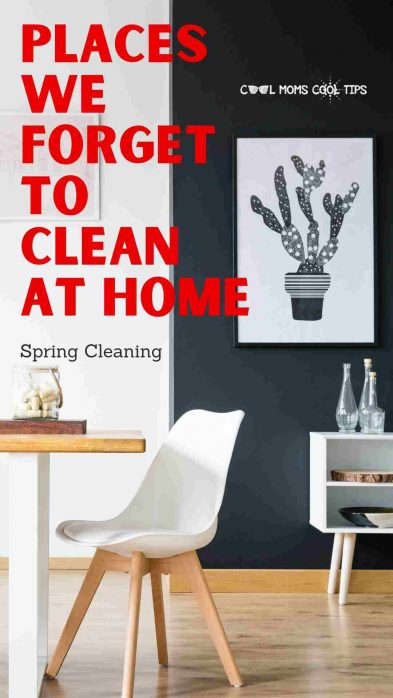 spring cleaning- places we forget to clean at home