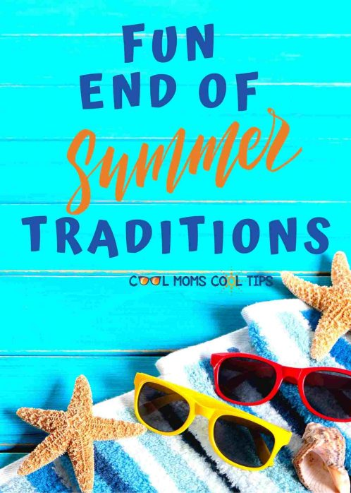 fun end of summer traditions